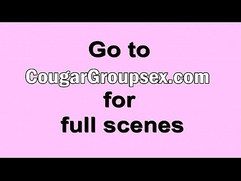 Cougars bisexual blowjob fucking big rod foursomefucking-from-a-young-stud-hd-3
